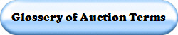 Glossery of Auction Terms